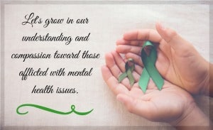 Let's grow in our understanding toward those afflicted with mental health issues