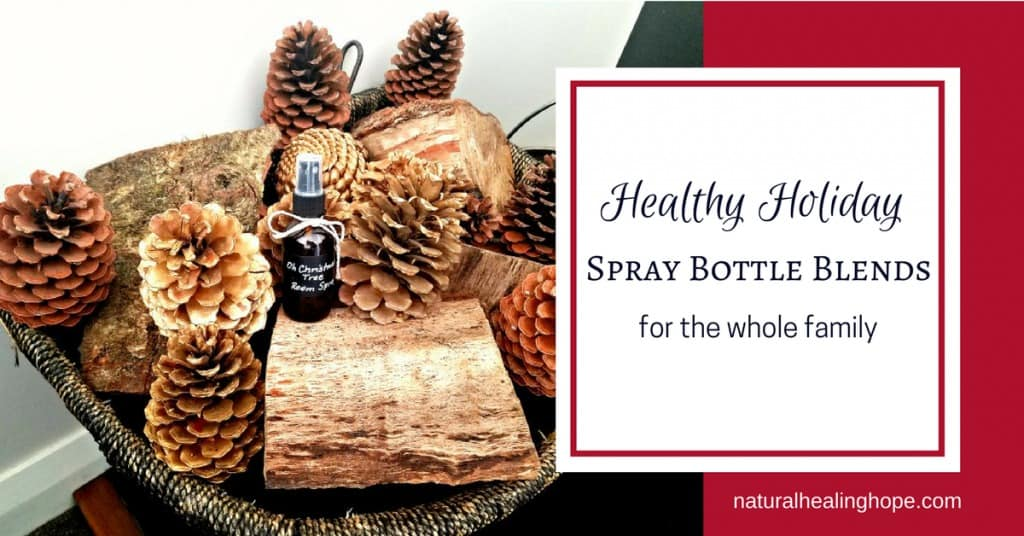 Healthy Holiday Spray Bottle Blends