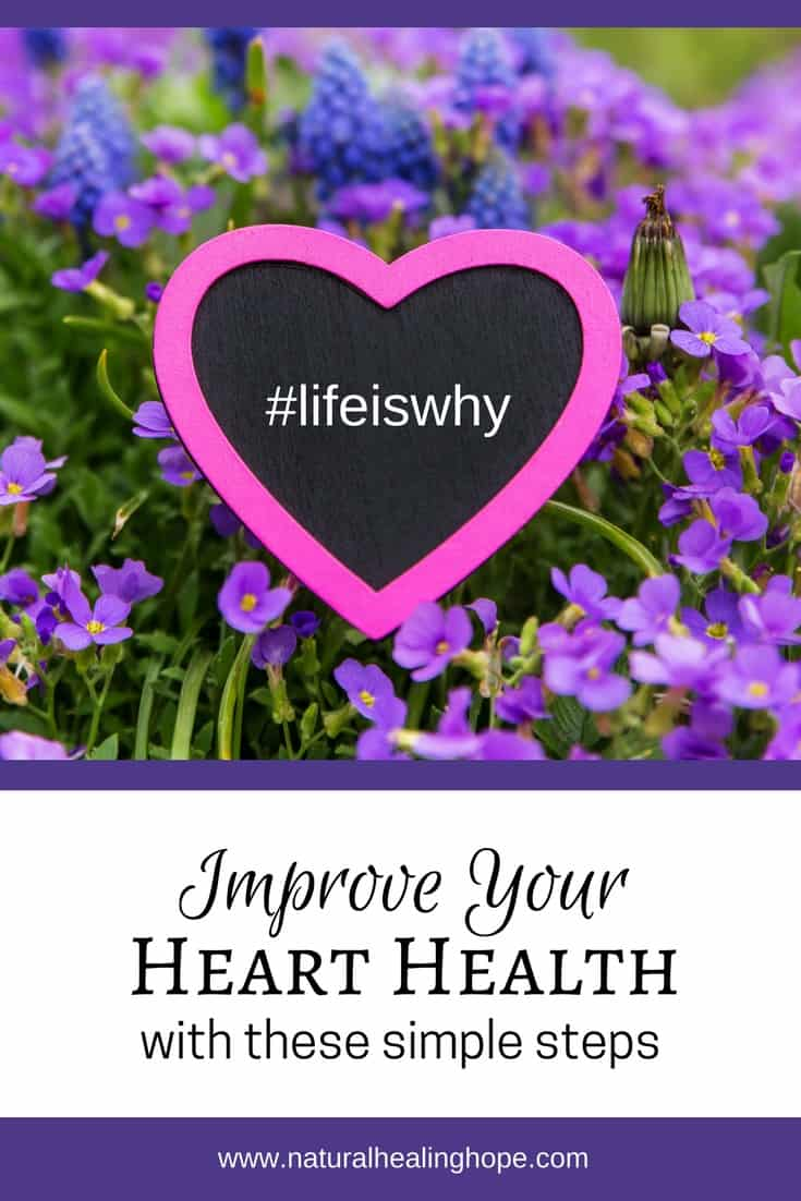 Improve your heart health with these simple steps. #lifeiswhy