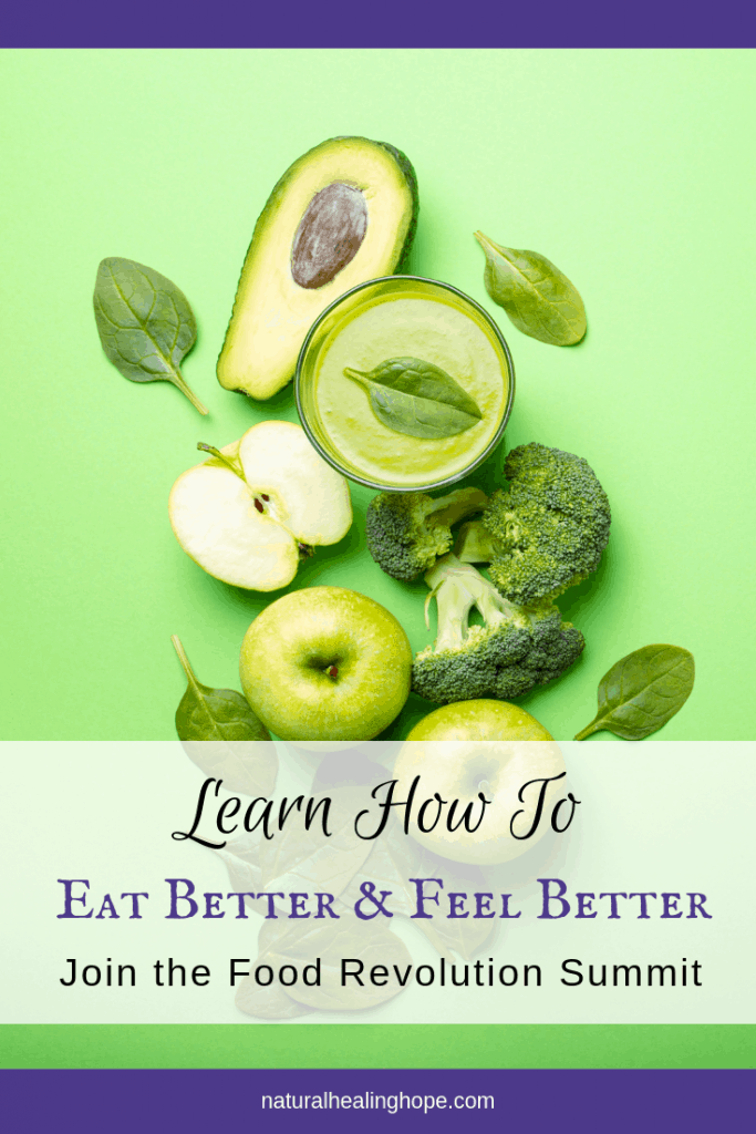 Green background with green food on display and text overlay that says: Learn how to eat better and feel better, Join the Food Revolution Summit