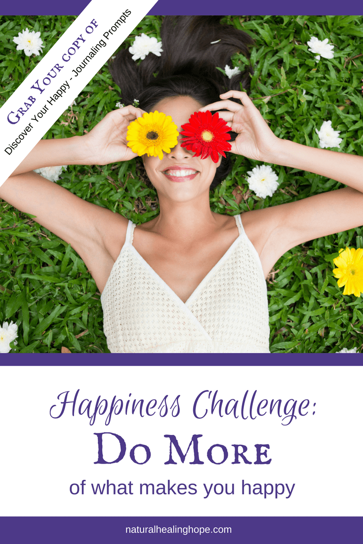 Happiness Challenge: Do More Of What Makes You Happy