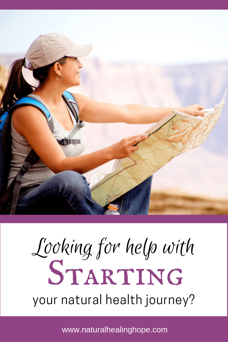 Looking for Help with Starting Your Natural Health Journey- Pinterest Image