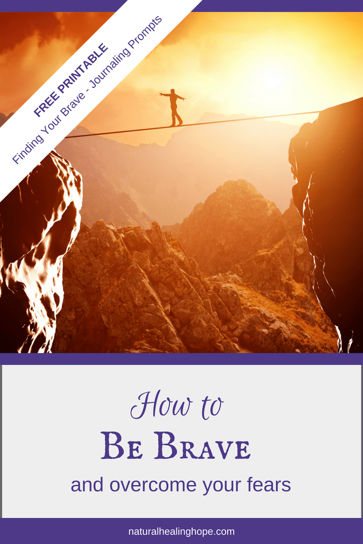 How to Be Brave and Overcome Your Fears