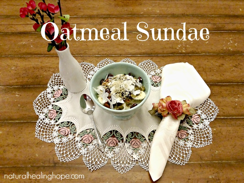 Oatmeal Sundae-Sugar-Free & Satisfying Oatmeal Dessert