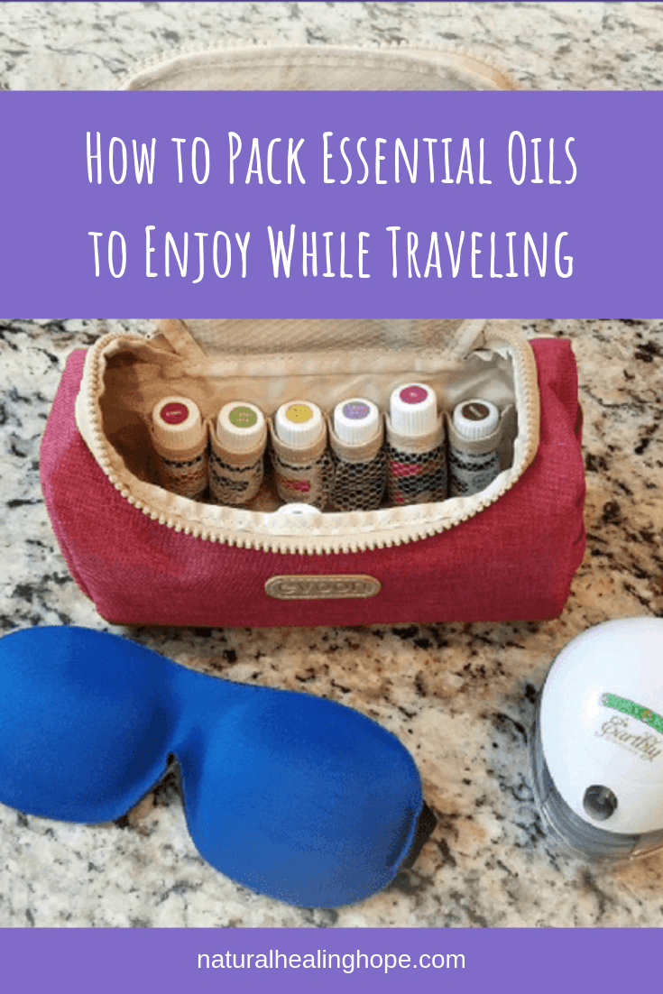Travelbag designed for storing essential oils, a sleeping mask and a mini-diffuser with text overlay that says: How to pack Essential Oils to enjoy while traveling.