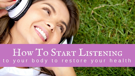 How to Start Listening to your Body