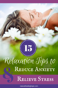 Woman relaxing on the grass and some daisies, smiling and looking up to the sky with text overlay that says: 15 Relaxation Tips to Reduce Anxiety & Relieve Stress