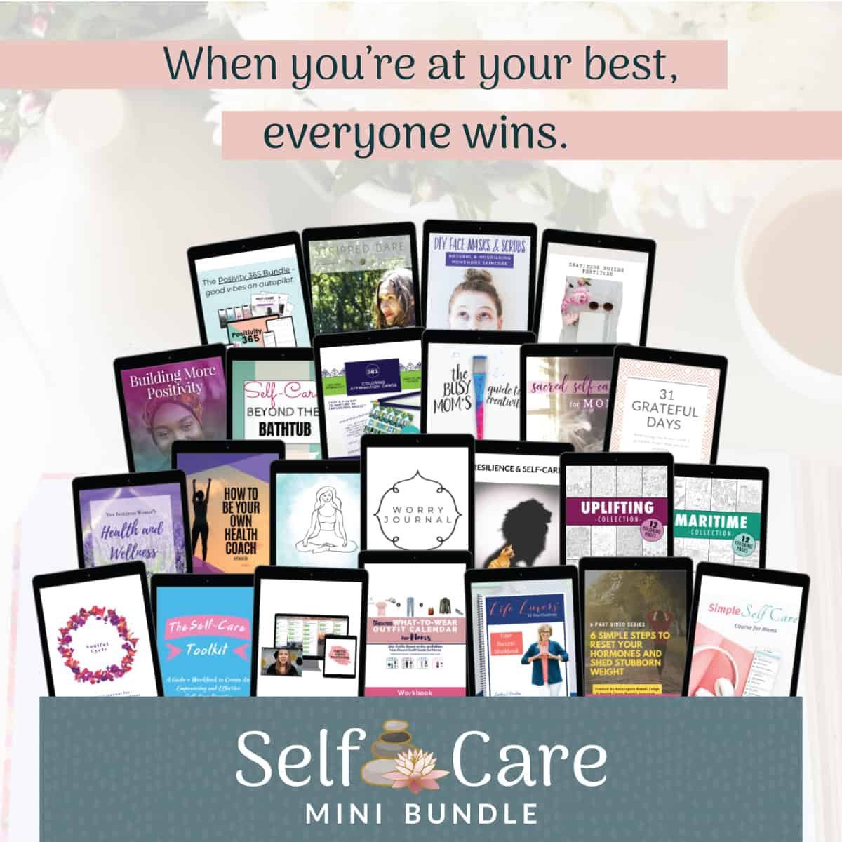 Images of resources in the Self Care Mini Bundle with text overlay that says: When you're at your best, everyone wins.