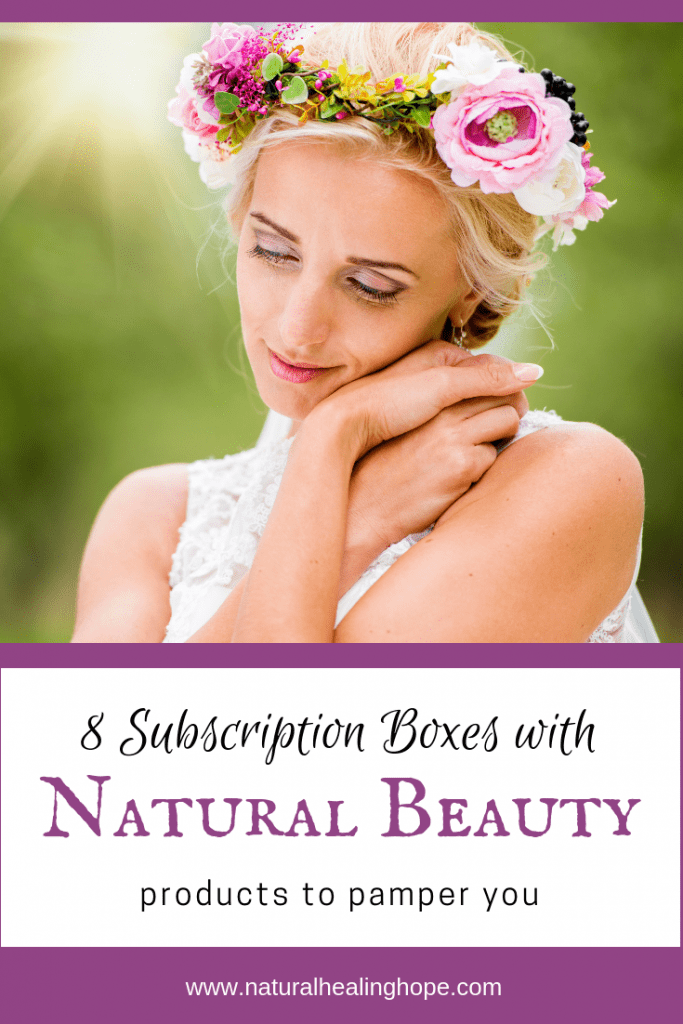 8 Subscription Boxes with Natural Beauty Products to Pamper You