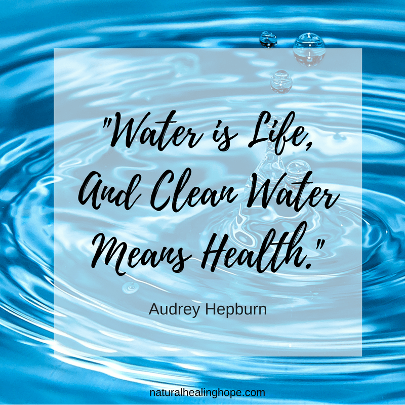 Water is Life, And Clean Water Means Health. Audrey Hepburn quote