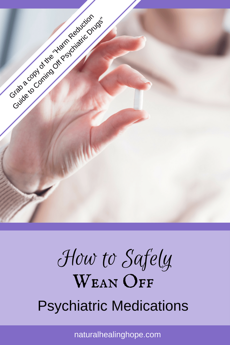 How to Safely Wean Off of Psychiatric Medications
