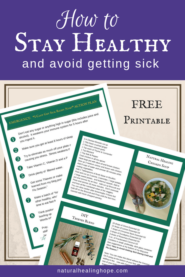Picture of Free Printables with text overlay that says:How to stay healthy and avoid getting sick
