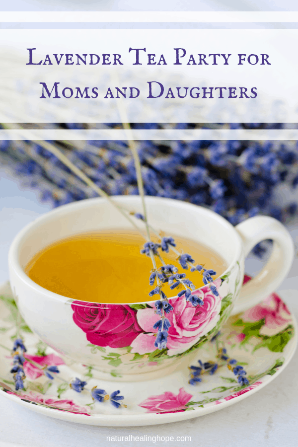 Tea cup with lavender and text overlay that says: Lavender Tea Party for Moms and Daughters